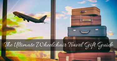Wheelchair travel gift guide for people with disabilities who enjoy traveling.